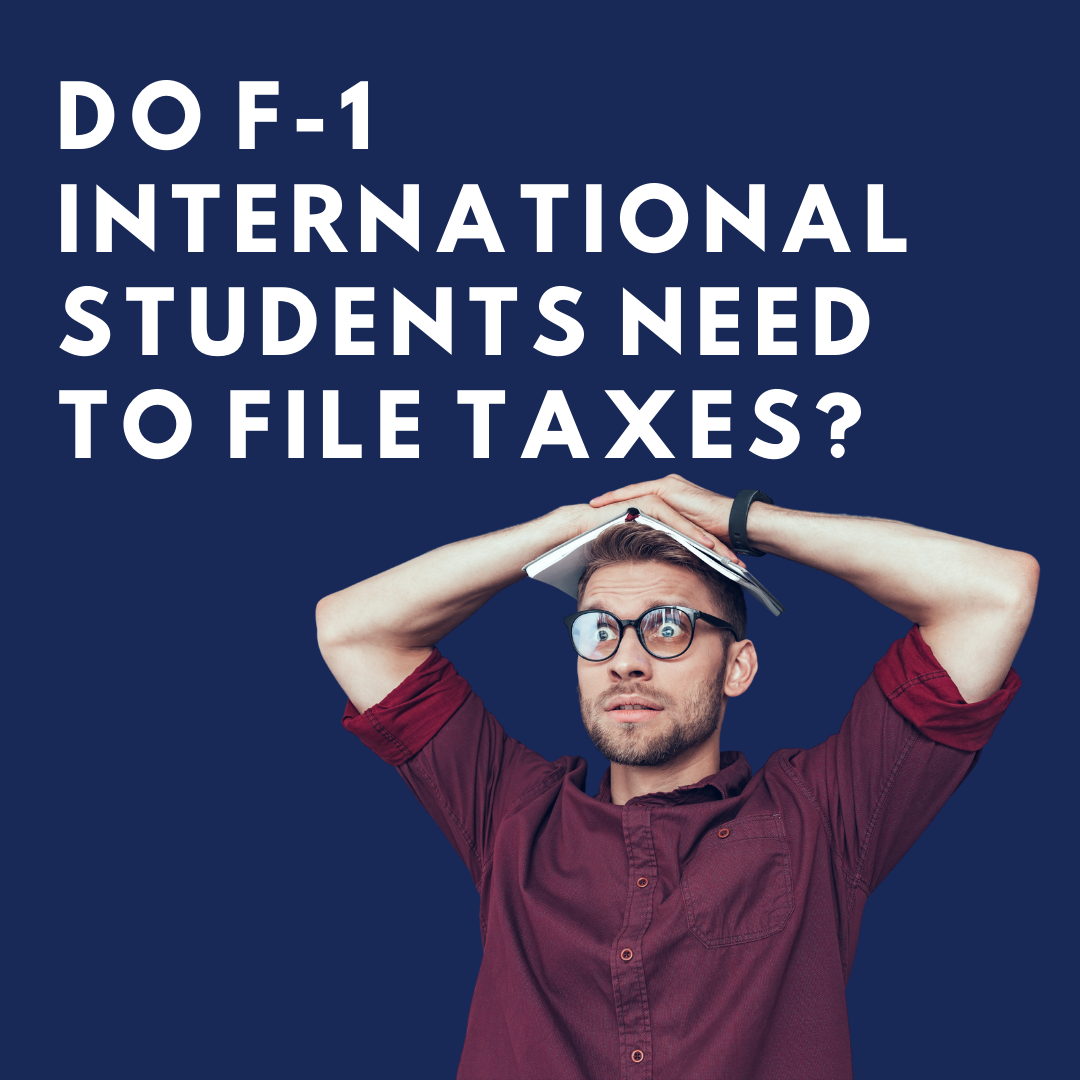 Do F1 Students need to file taxes